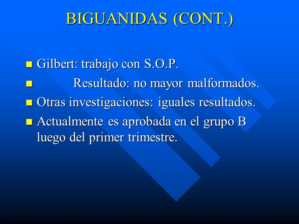 BIGUANIDAS (CONT.) Gilbert: trabajo con S.O.P.