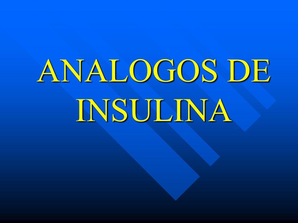ANALOGOS DE INSULINA