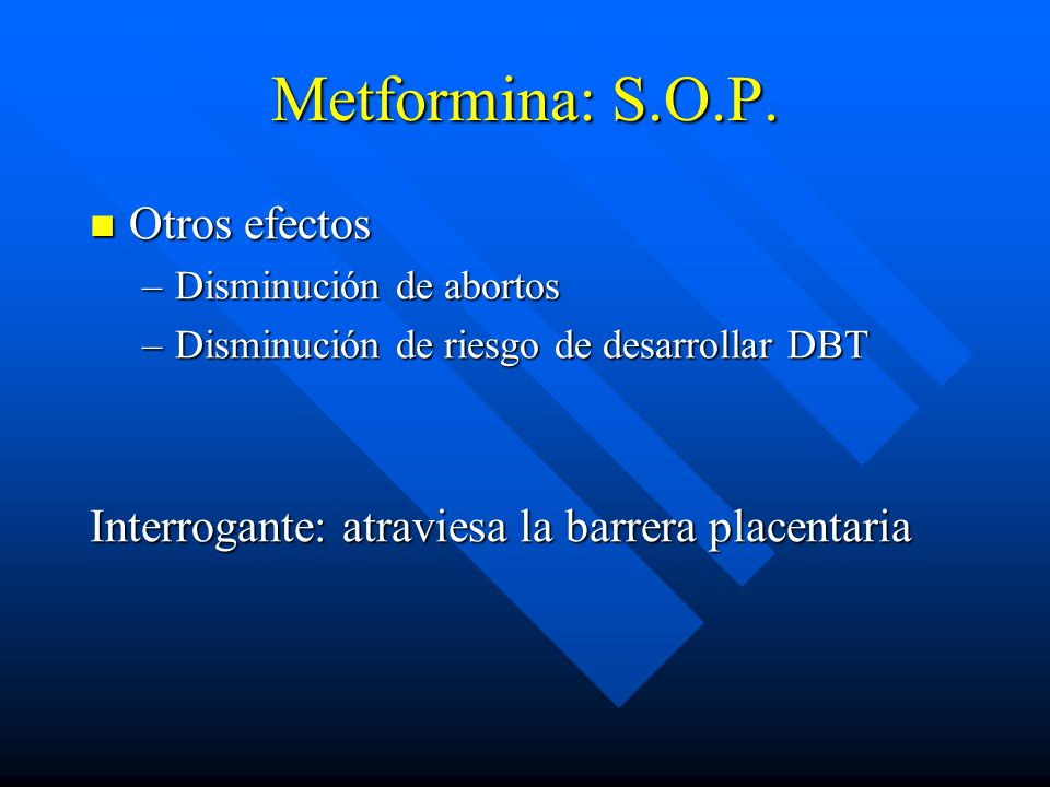 Metformina: S.O.P. Otros efectos