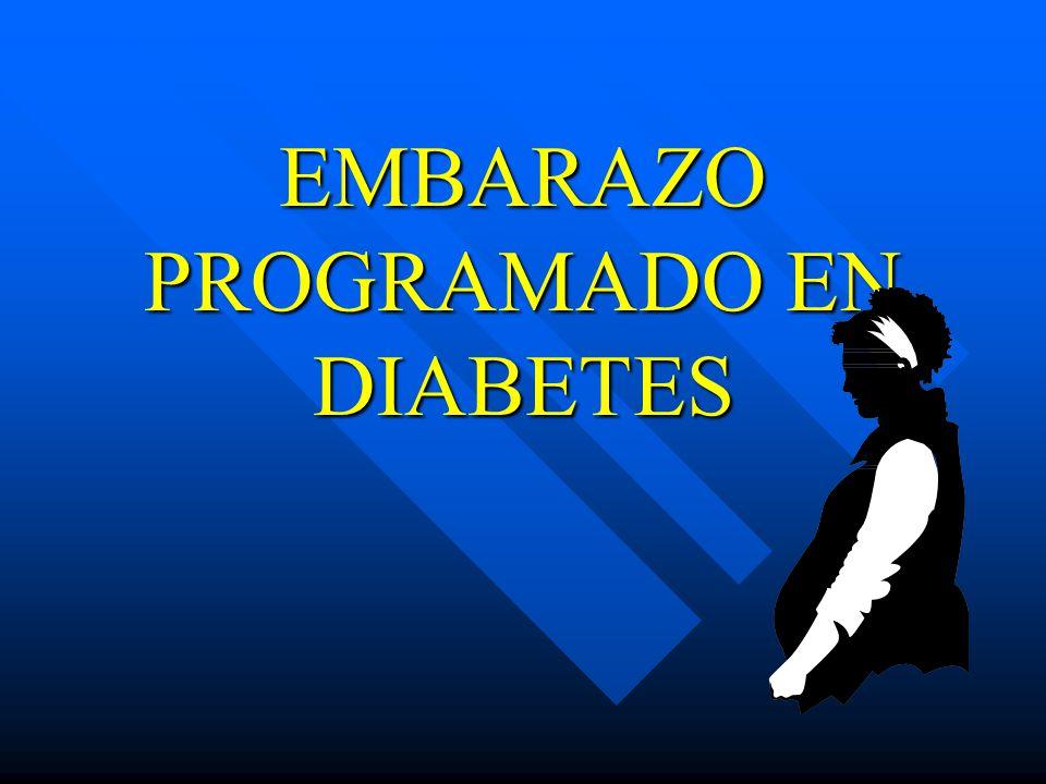 EMBARAZO PROGRAMADO EN DIABETES