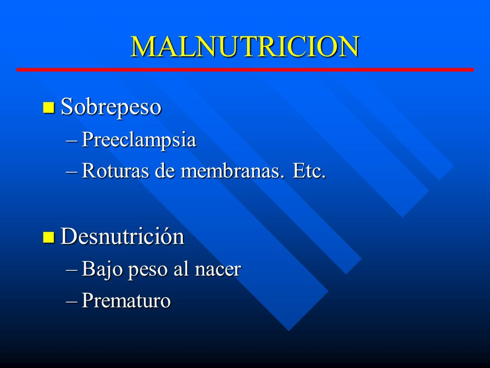 MALNUTRICION Sobrepeso Desnutrición Preeclampsia