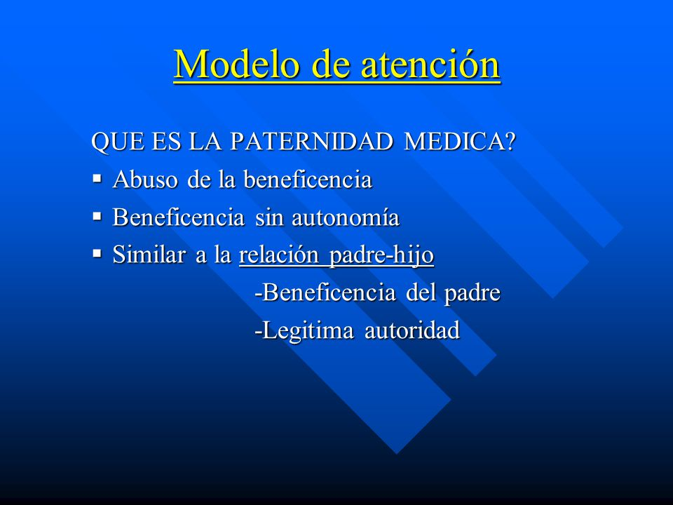 Modelo de atención QUE ES LA PATERNIDAD MEDICA