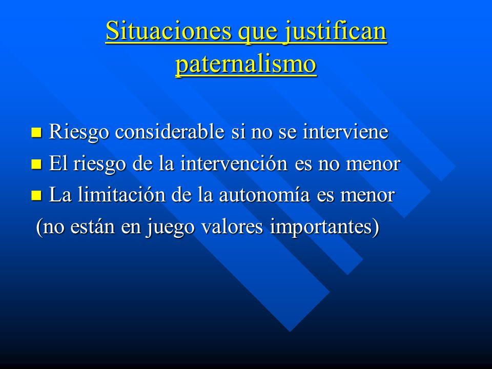 Situaciones que justifican paternalismo