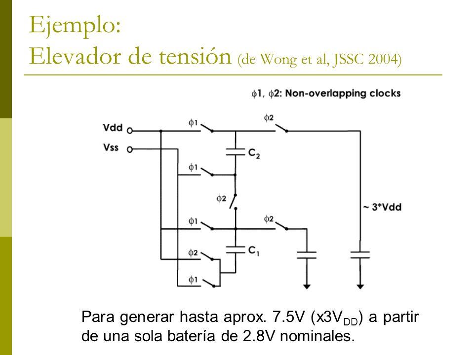 Ejemplo: Elevador de tensión (de Wong et al, JSSC 2004)
