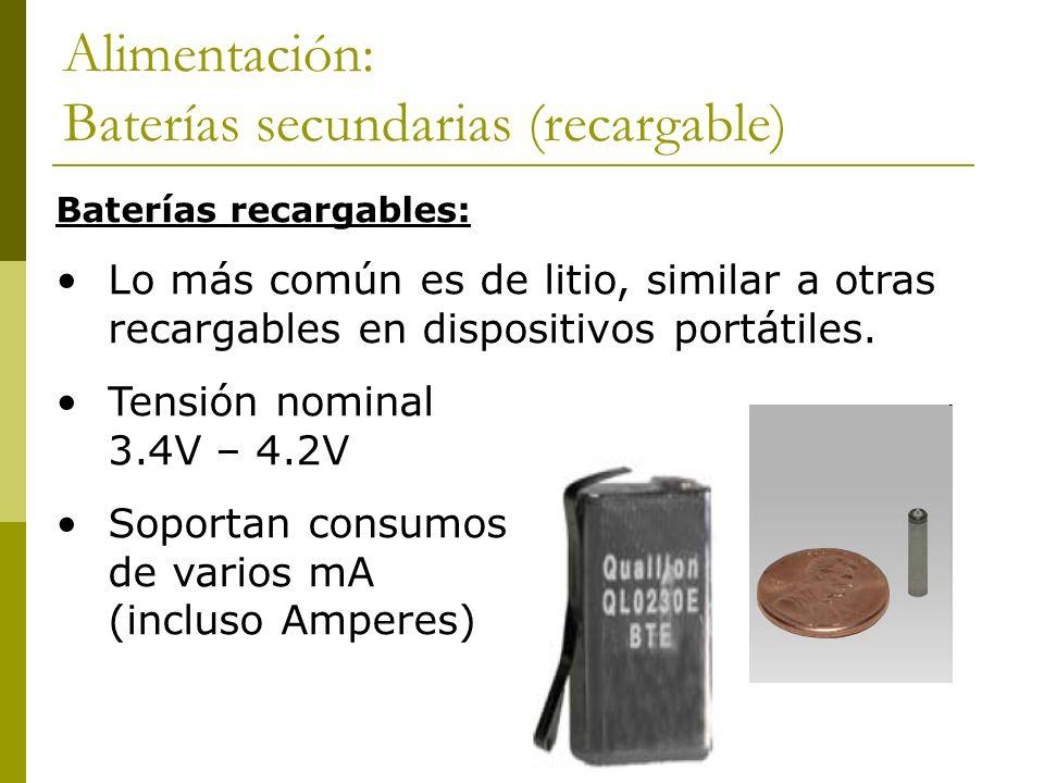 Alimentación: Baterías secundarias (recargable)
