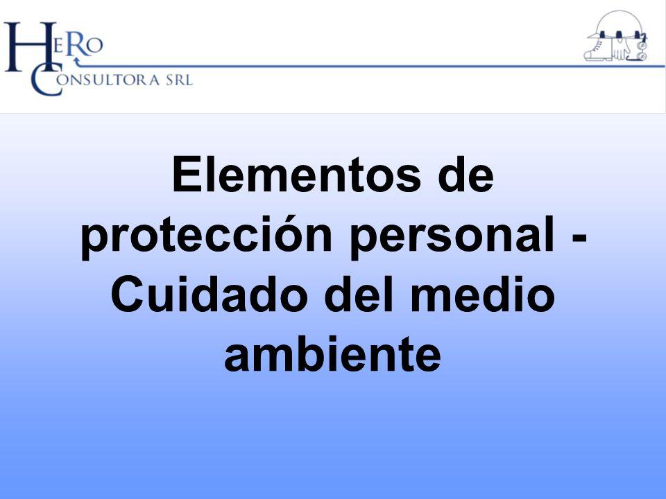 Elementos de protección personal - Cuidado del medio ambiente