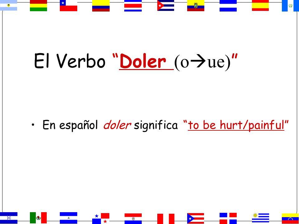 El Verbo Doler (oue)