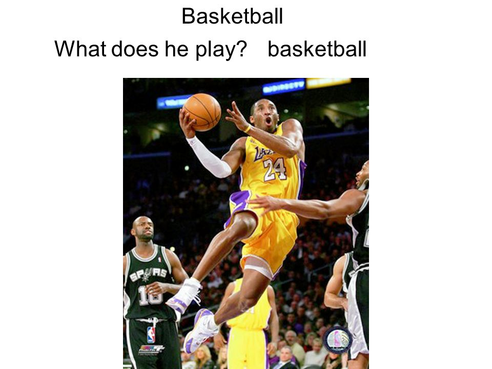Basketball What does he play basketball
