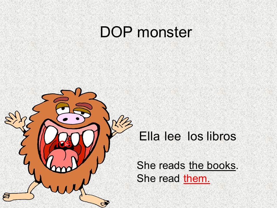 DOP monster Ella lee los libros los She reads the books.