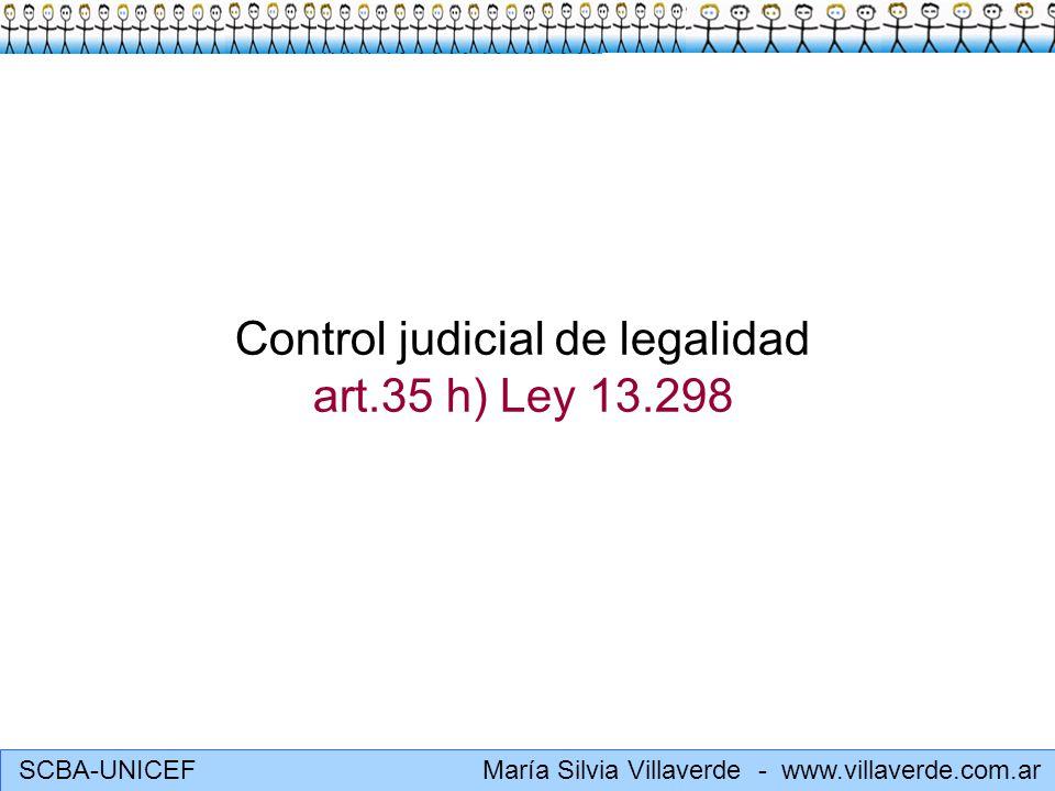 Control judicial de legalidad art.35 h) Ley 13.298