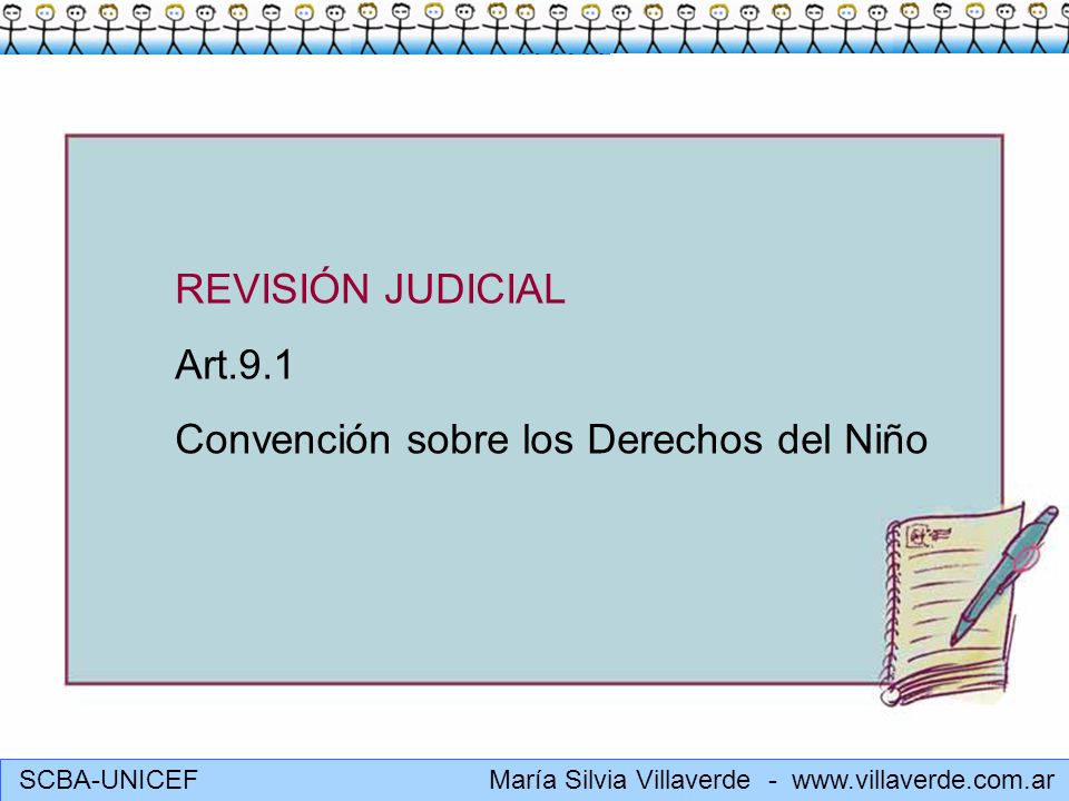 REVISIÓN JUDICIAL Art.9.1 Convención sobre los Derechos del Niño