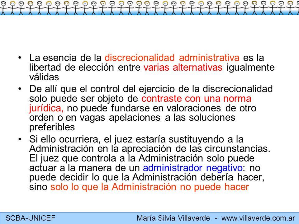 La esencia de la discrecionalidad administrativa es la libertad de elección entre varias alternativas igualmente válidas
