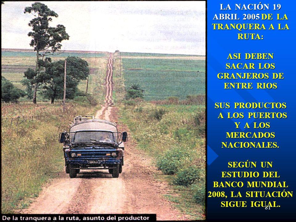 LA NACIÓN 19 ABRIL 2005 DE LA TRANQUERA A LA RUTA: