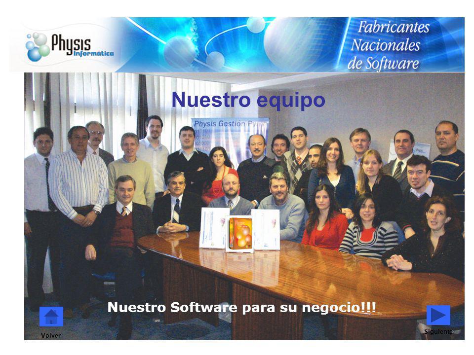 Nuestro equipo Nuestro Software para su negocio!!! Siguiente Volver