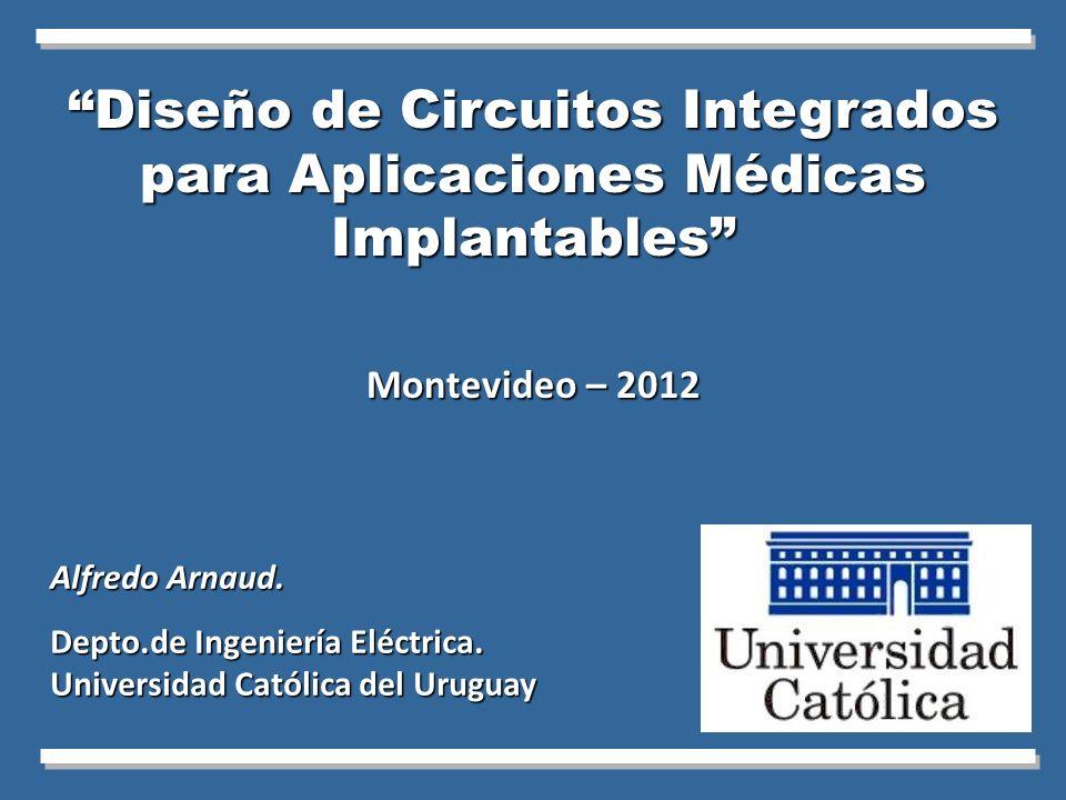 Diseño de Circuitos Integrados para Aplicaciones Médicas Implantables