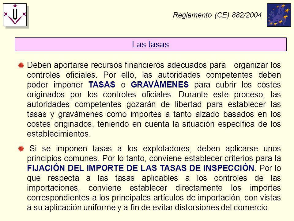 Reglamento (CE) 882/2004 Las tasas.