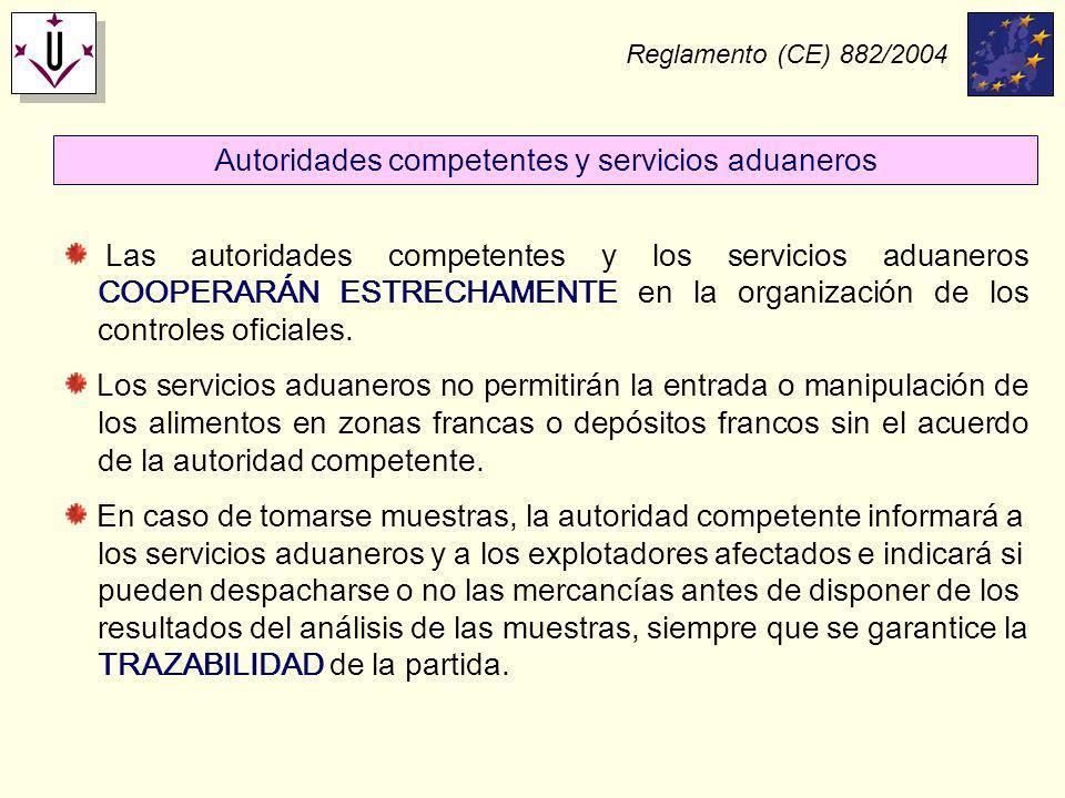 Autoridades competentes y servicios aduaneros