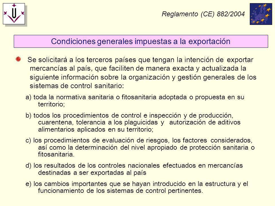 Condiciones generales impuestas a la exportación