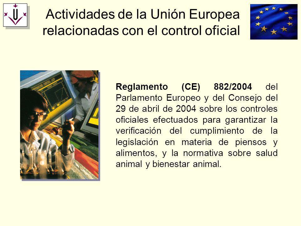Actividades de la Unión Europea relacionadas con el control oficial