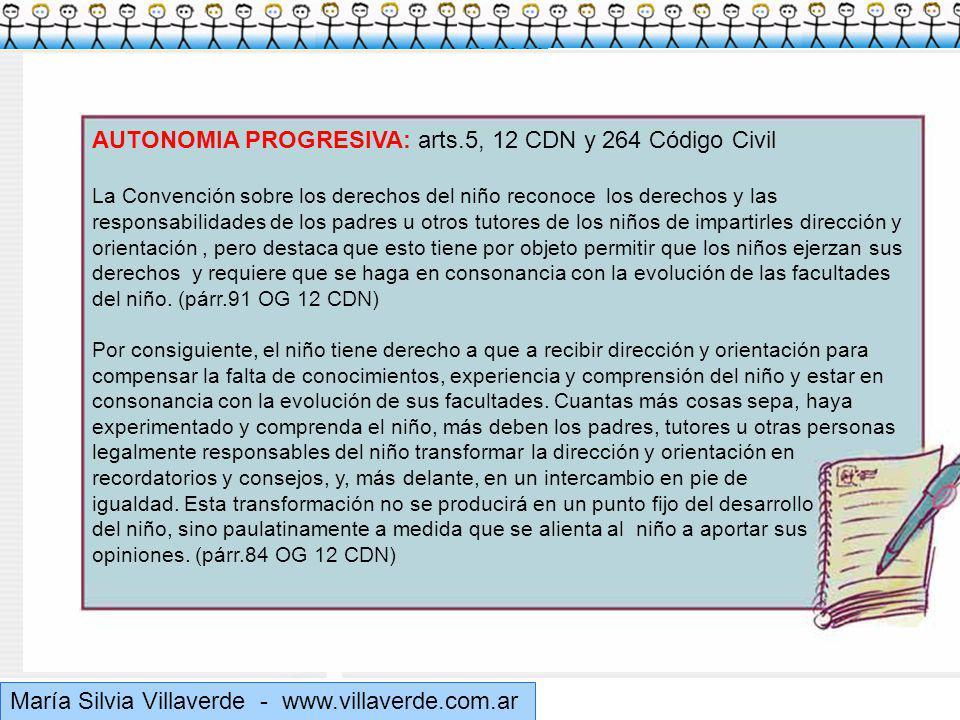 Muchas gracias AUTONOMIA PROGRESIVA: arts.5, 12 CDN y 264 Código Civil