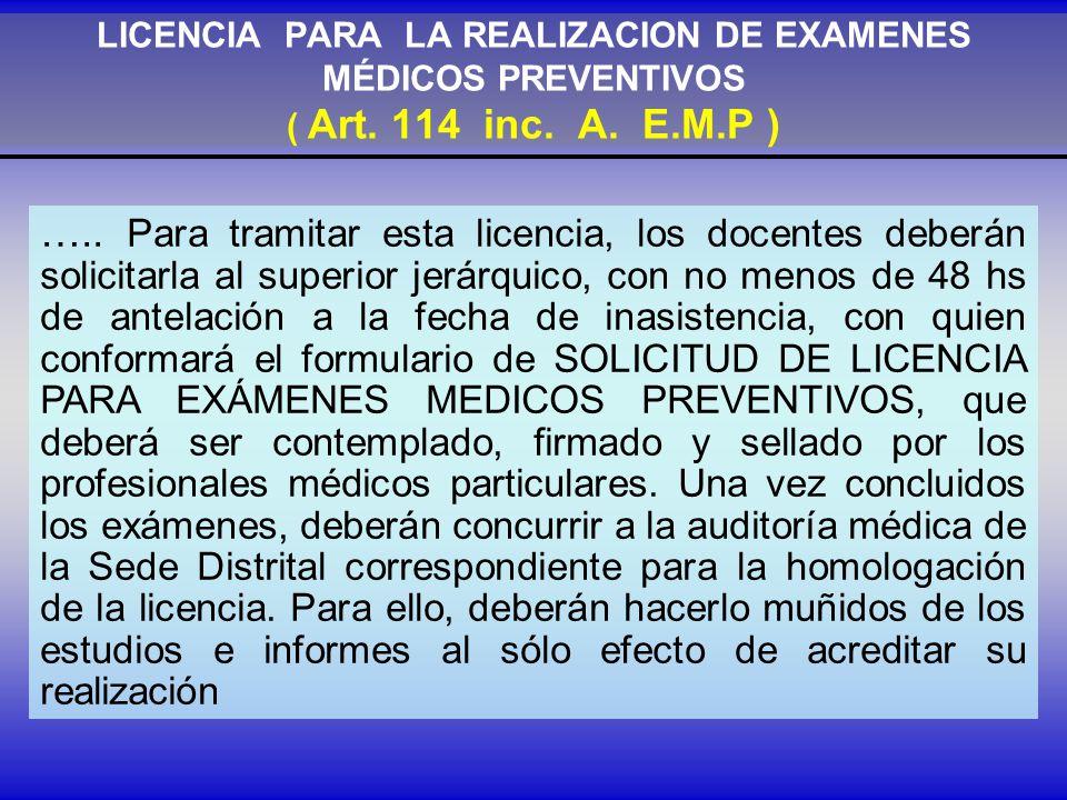 LICENCIA PARA LA REALIZACION DE EXAMENES MÉDICOS PREVENTIVOS ( Art