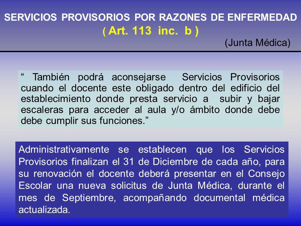 SERVICIOS PROVISORIOS POR RAZONES DE ENFERMEDAD ( Art. 113 inc. b )