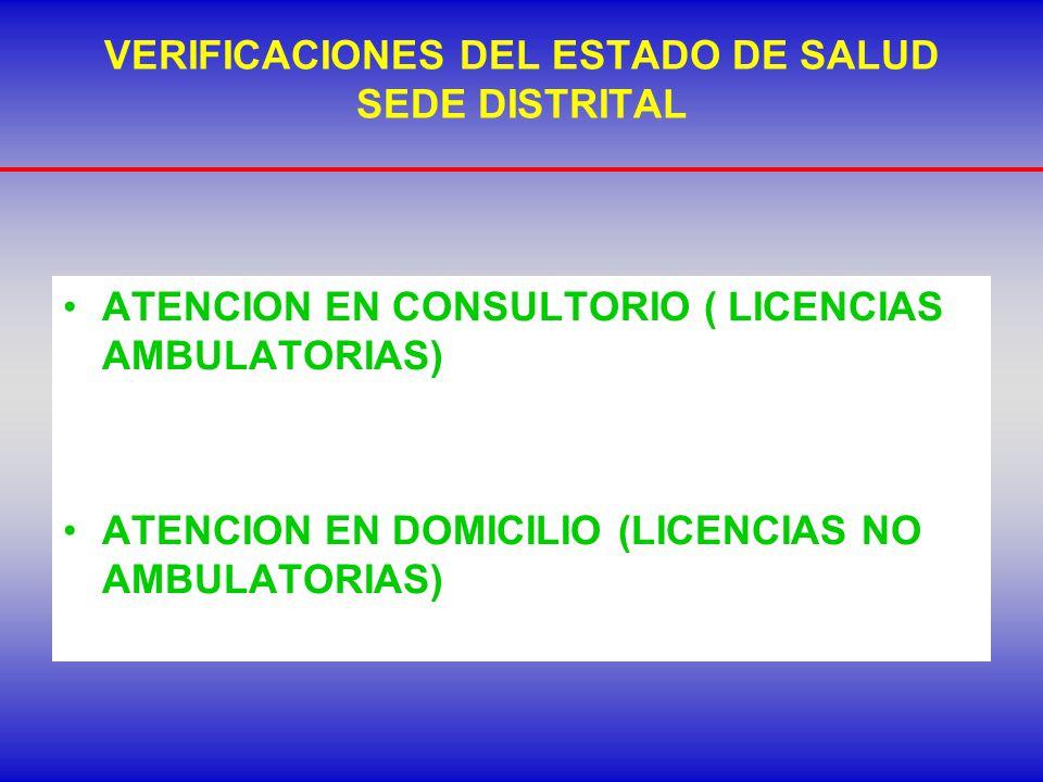 VERIFICACIONES DEL ESTADO DE SALUD SEDE DISTRITAL