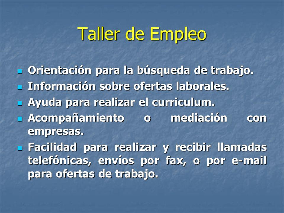 Taller de Empleo Orientación para la búsqueda de trabajo.