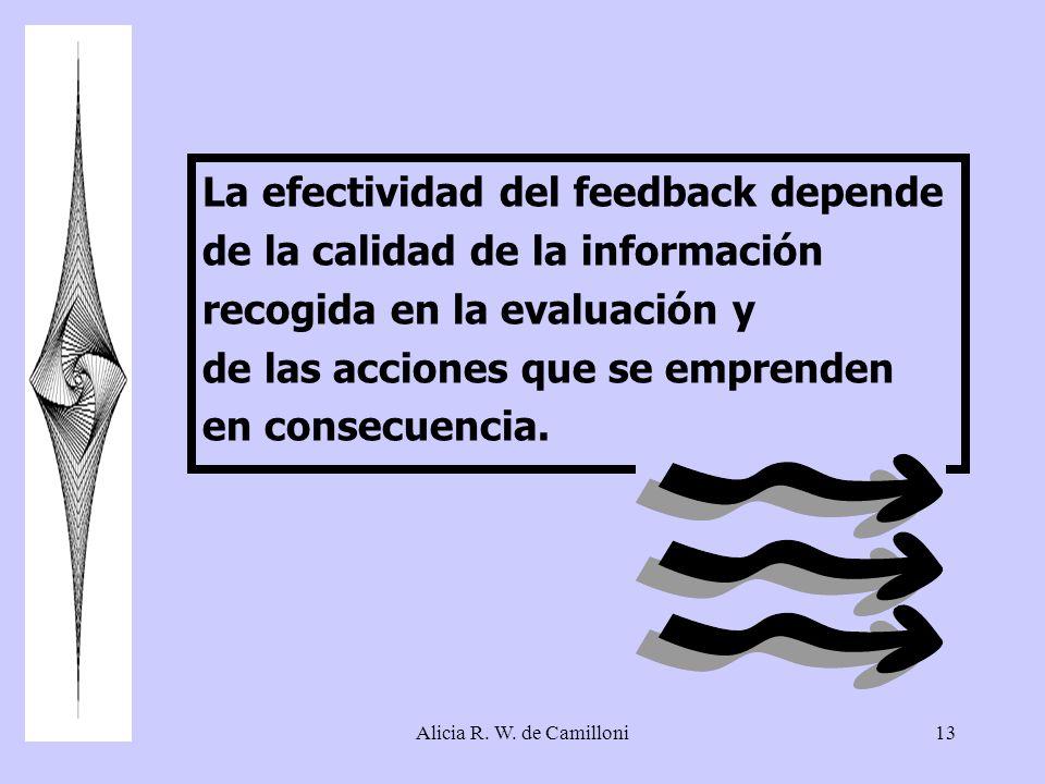 La efectividad del feedback depende de la calidad de la información