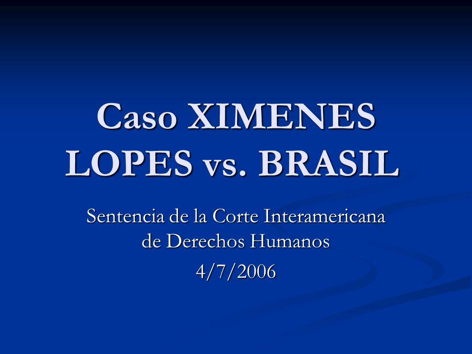 Caso XIMENES LOPES vs. BRASIL