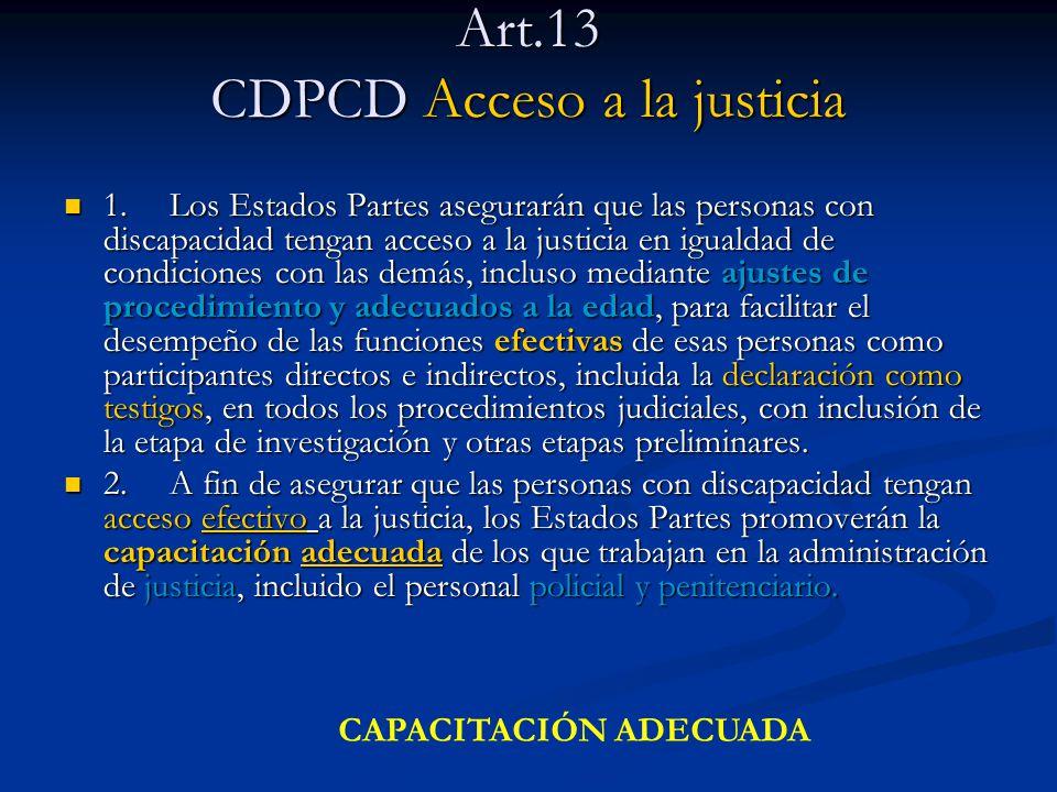 Art.13 CDPCD Acceso a la justicia