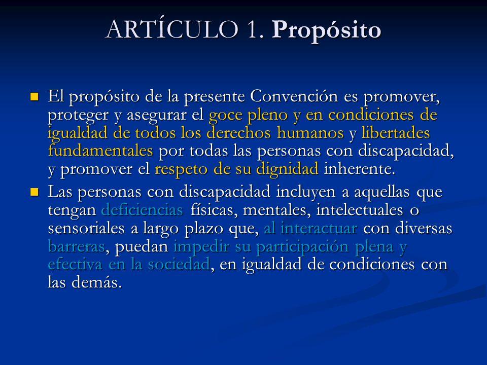 ARTÍCULO 1. Propósito
