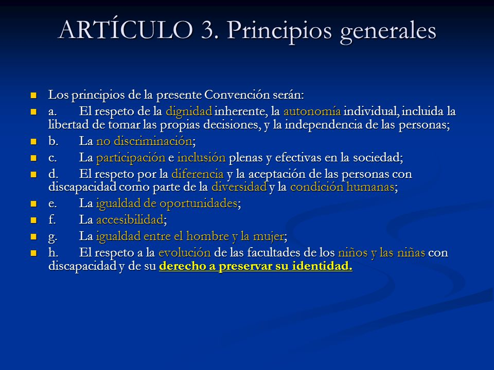 ARTÍCULO 3. Principios generales