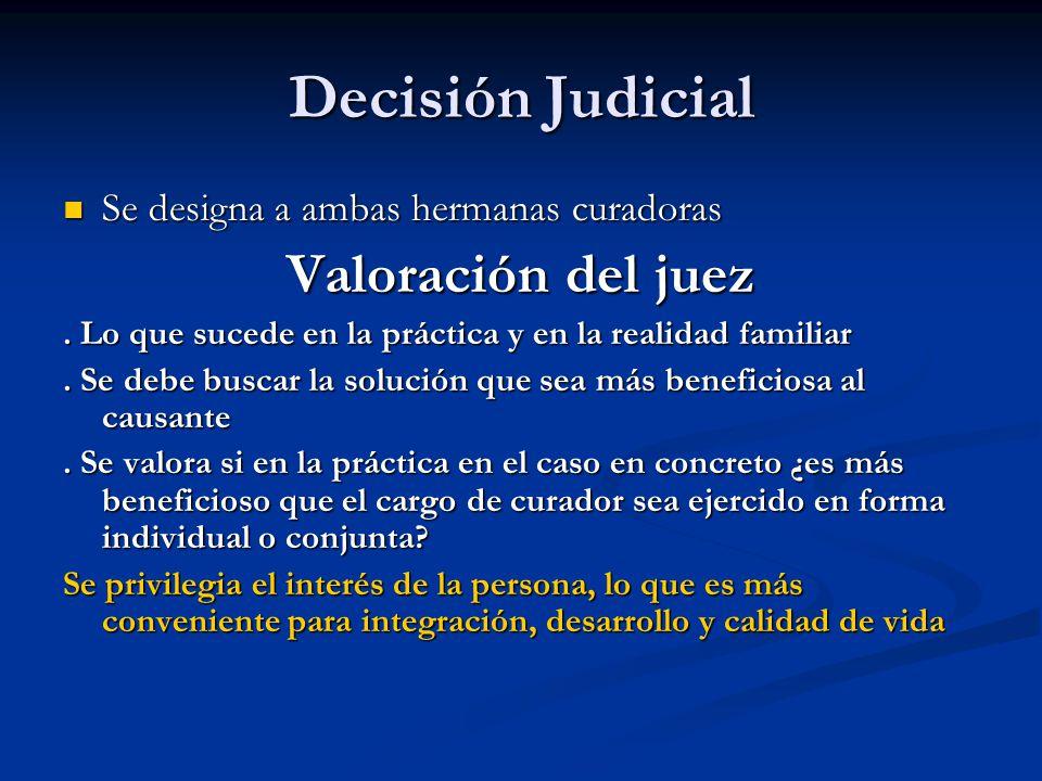 Decisión Judicial Valoración del juez