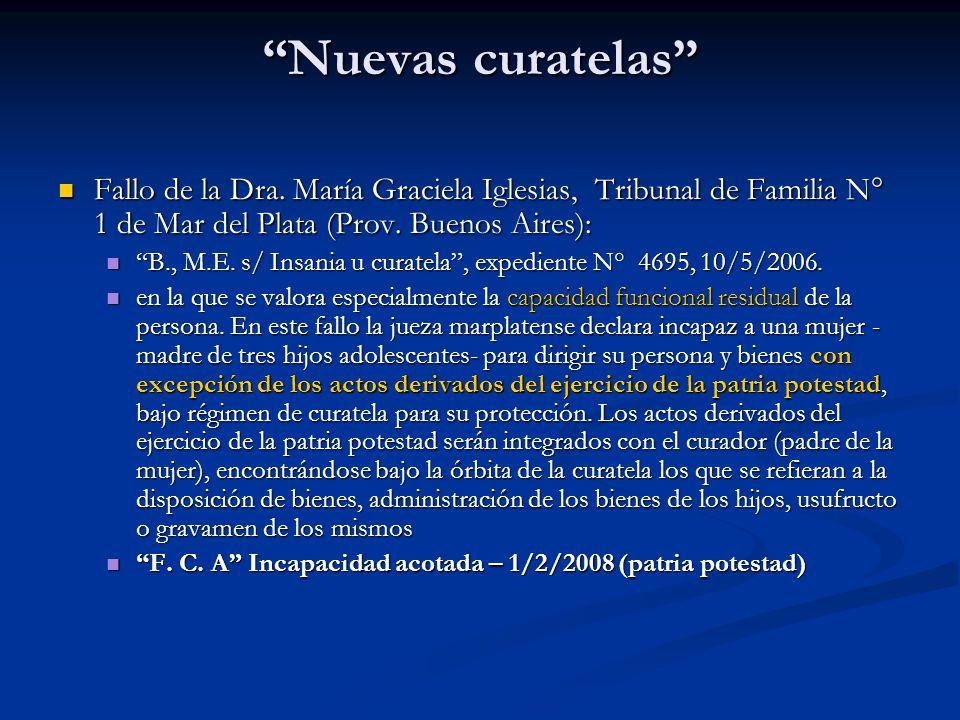 Nuevas curatelas Fallo de la Dra. María Graciela Iglesias, Tribunal de Familia N° 1 de Mar del Plata (Prov. Buenos Aires):