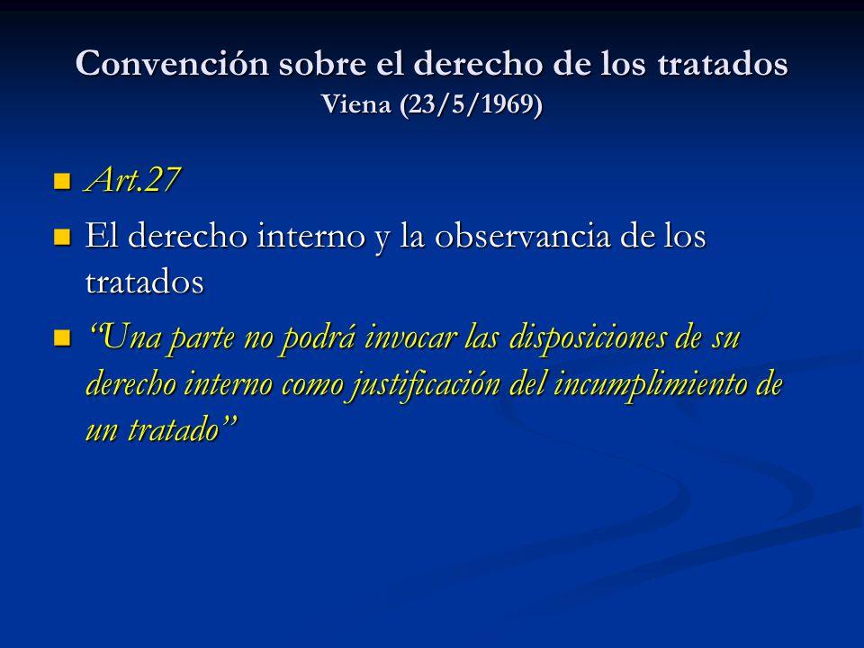 Convención sobre el derecho de los tratados Viena (23/5/1969)