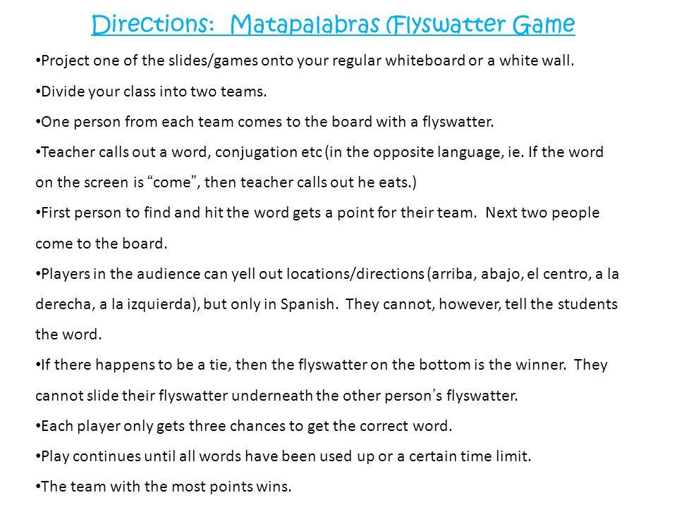 Directions: Matapalabras (Flyswatter Game