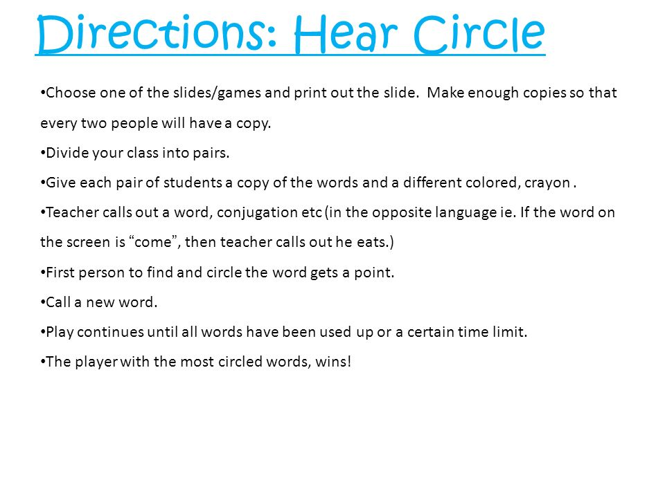 Directions: Hear Circle