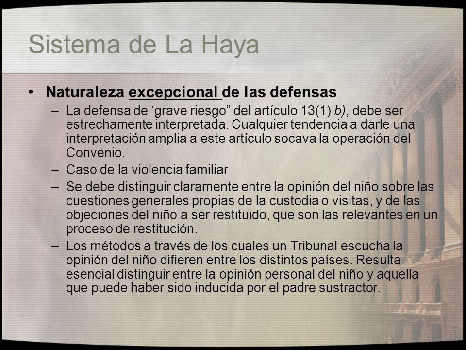 Sistema de La Haya Naturaleza excepcional de las defensas