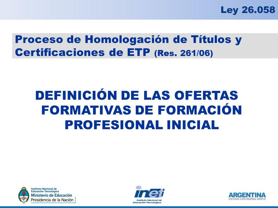DEFINICIÓN DE LAS OFERTAS FORMATIVAS DE FORMACIÓN PROFESIONAL INICIAL