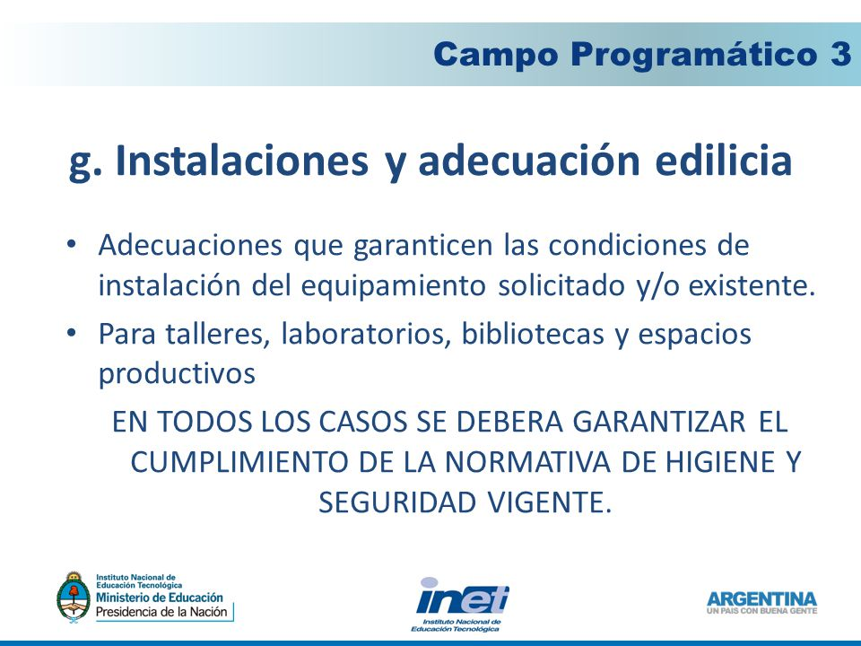 g. Instalaciones y adecuación edilicia