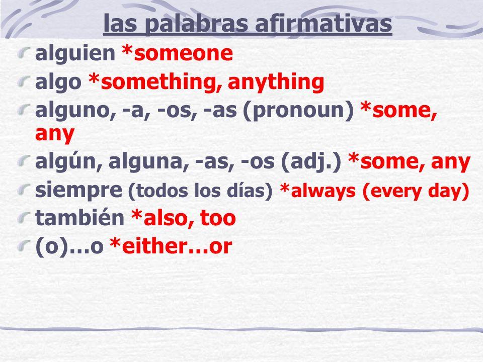 las palabras afirmativas