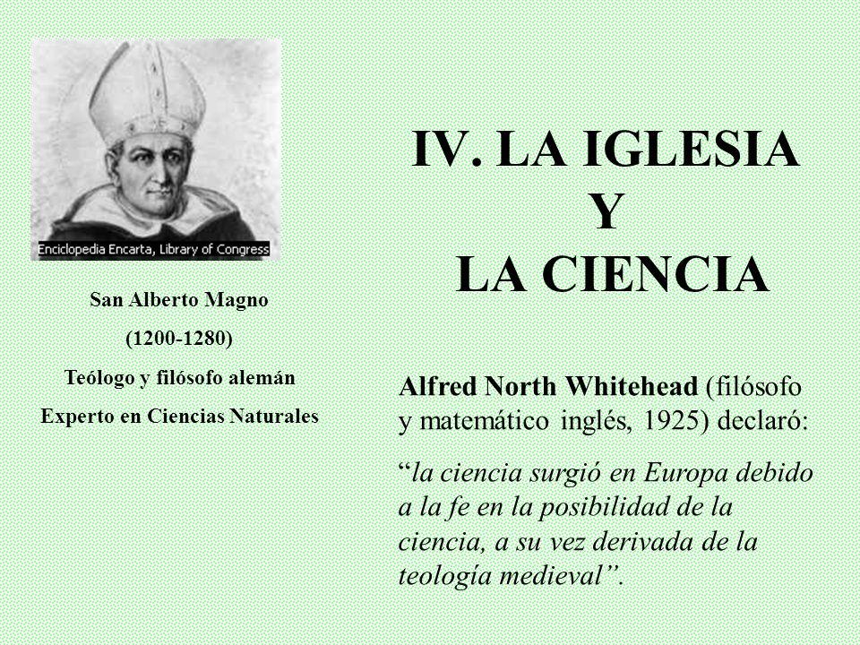 IV. LA IGLESIA Y LA CIENCIA