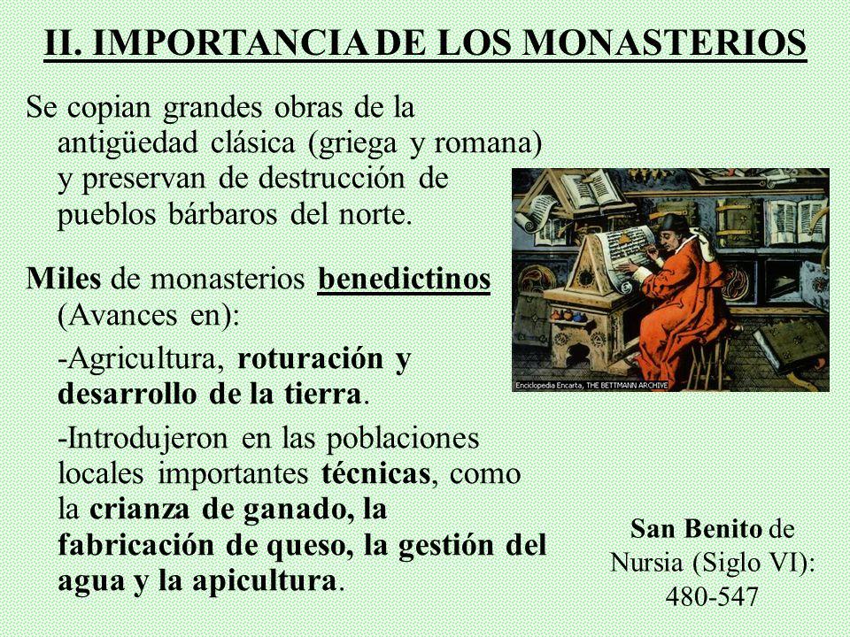 II. IMPORTANCIA DE LOS MONASTERIOS