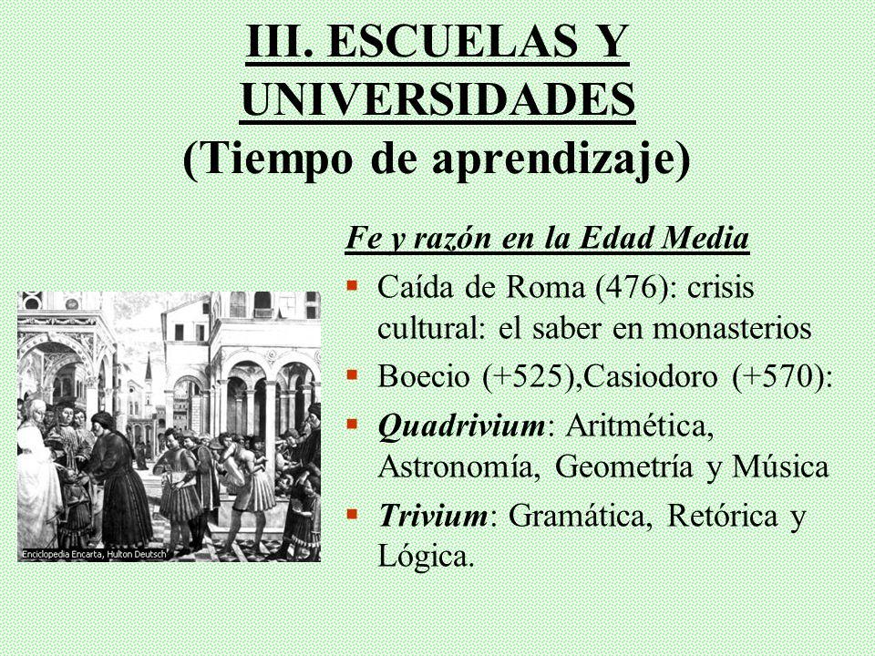 III. ESCUELAS Y UNIVERSIDADES (Tiempo de aprendizaje)