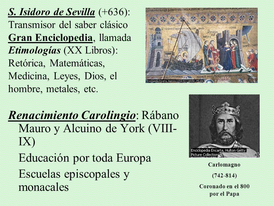 Coronado en el 800 por el Papa