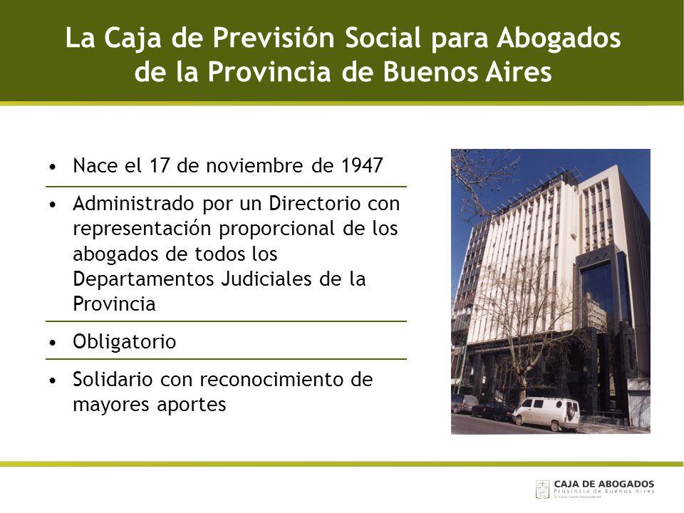 La Caja de Previsión Social para Abogados de la Provincia de Buenos Aires