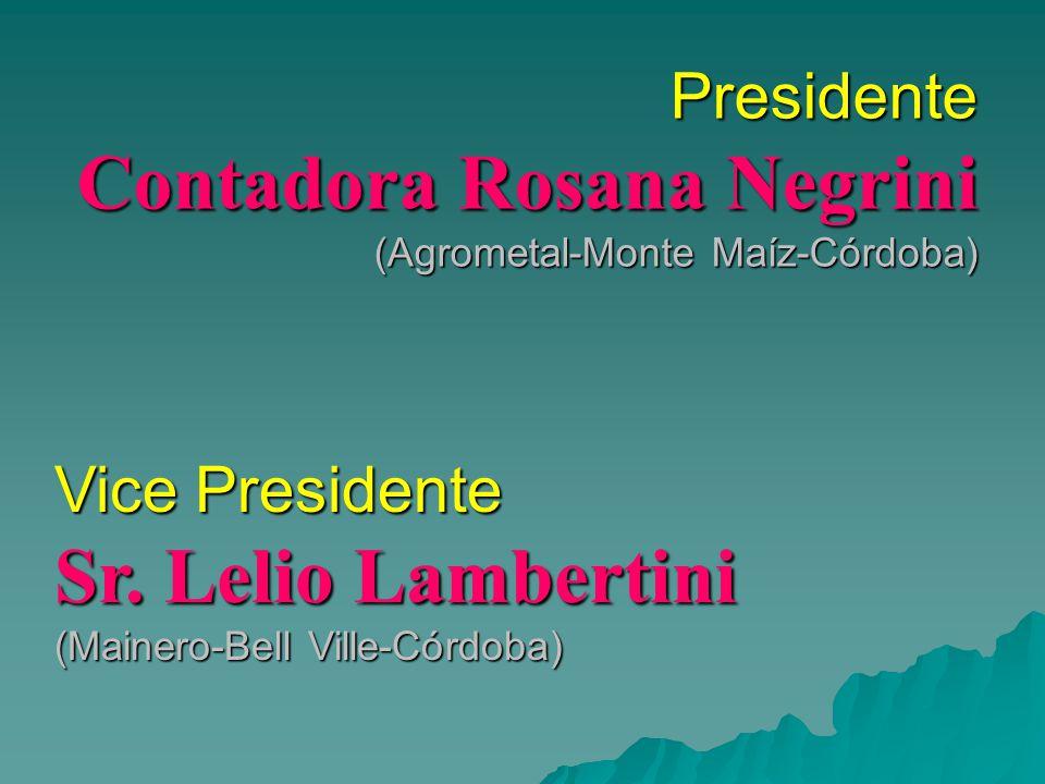 Presidente Contadora Rosana Negrini (Agrometal-Monte Maíz-Córdoba)