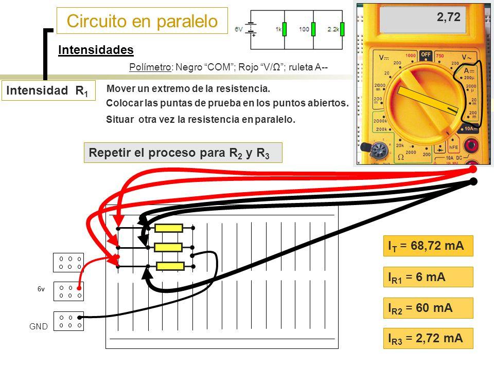 Circuito en paralelo 60 6 2,72 Intensidades Intensidad R1