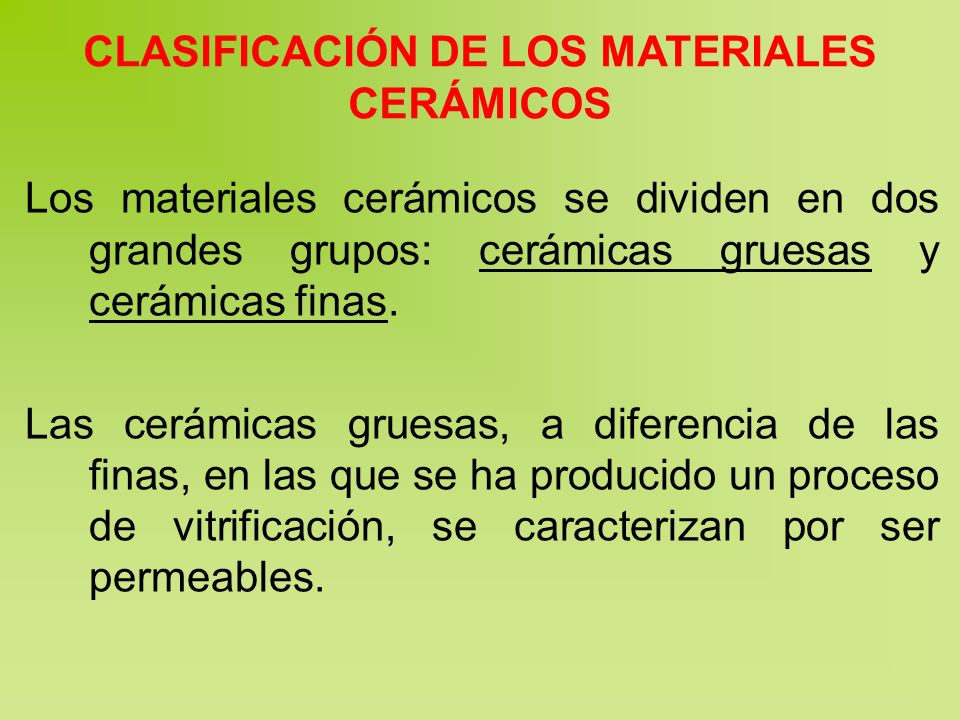 CLASIFICACIÓN DE LOS MATERIALES CERÁMICOS